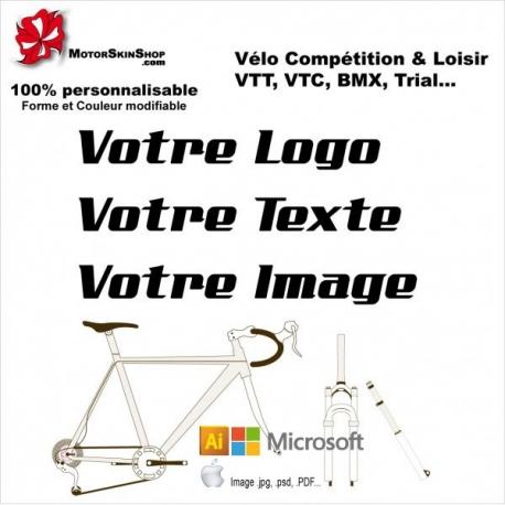 Envoyer votre Logo, Texte BMX, VTT... 100% personnalisable